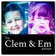 The Clem & Em Podcast